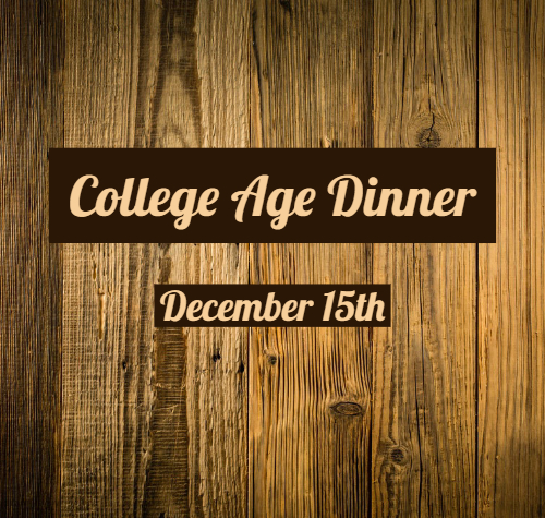 College Age Dinner