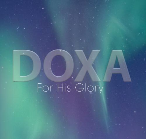 2. Doxa: Unfading Glory