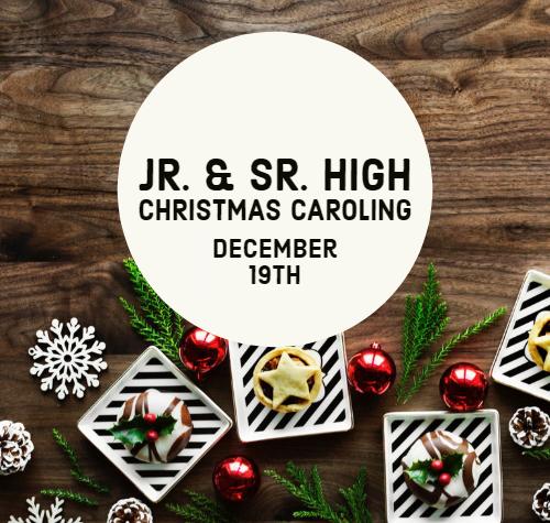 Jr. & Sr. High Christmas Caroling