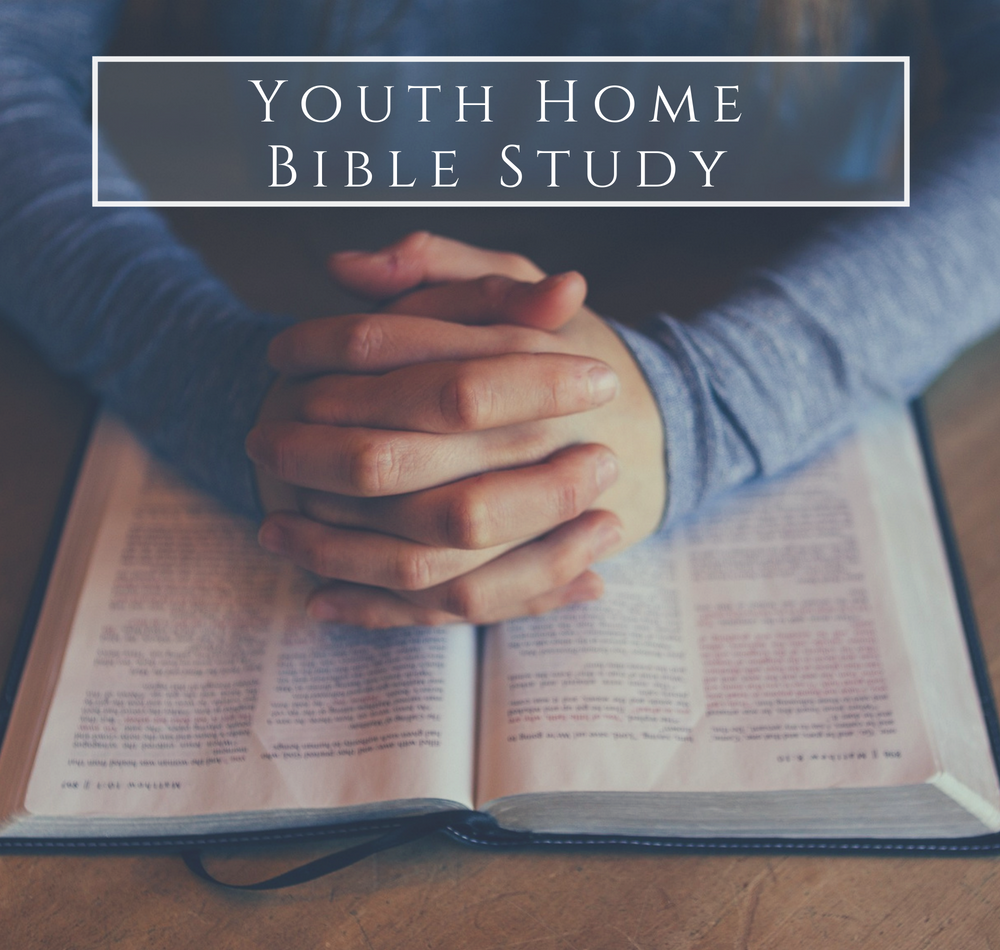 Youth Home Bible Study