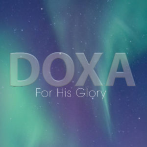 4. Doxa: The Glory of Life in The Vine