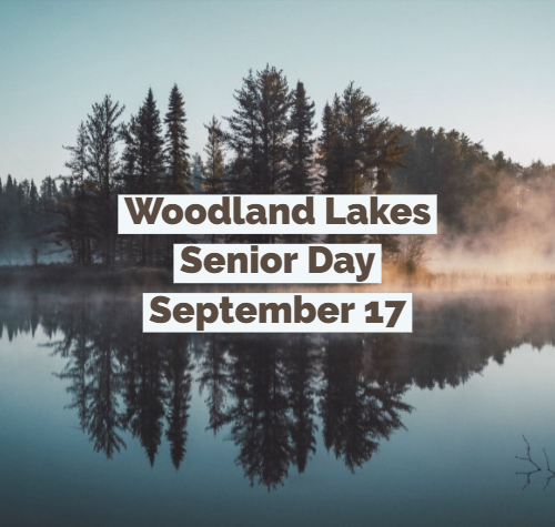 Woodland Lakes Senior Day