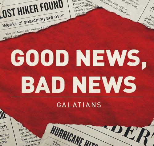 5. Good News, Bad News: Living by the Spirit