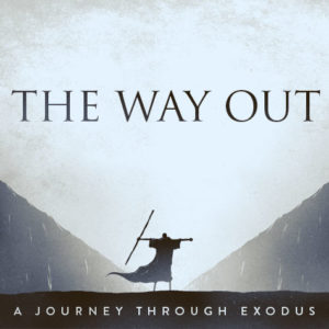 1. The Way Out – God Sees and Hears