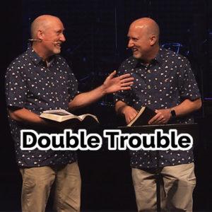 Double Trouble: Ron & Jon Vance Preaching